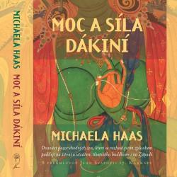Moc a síla dákiní / Michaela Haas