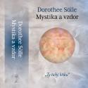 Mystika a vzdor / Dorothee Sölle