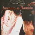 Jmenuju se Damián / Suzana Tratnik