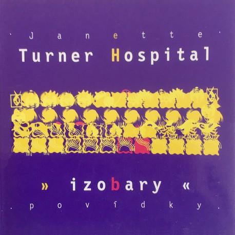 Izobary / Janette Turner Hospital