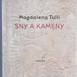 Sny a kameny / Magdalena Tulli