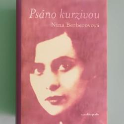 Psáno kurzivou / Nina Berberovová