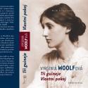 Tři guineje, Vlastní pokoj / Virginia Woolfová
