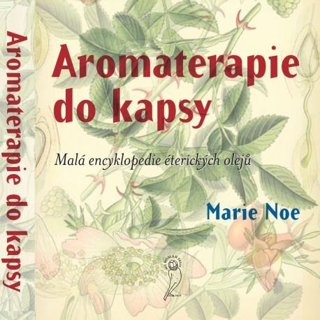 Aromaterapie do kapsy / Marie Noe